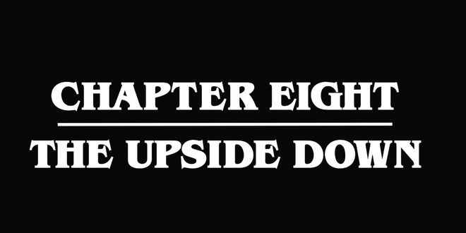 VIDEO: Stranger Things Chapter Eight Episode Title Card