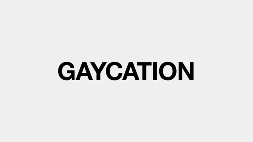 VIDEO: Trailer – Gaycation (2016)