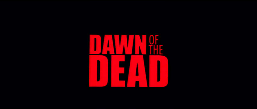 VIDEO: Title Sequence – Dawn of the Dead (2004)