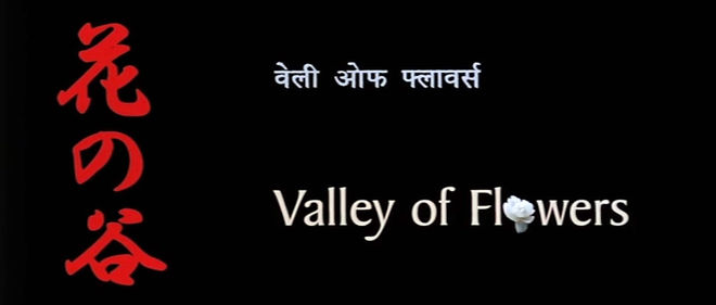 VIDEO: Title Sequence – Valley of Flowers (2006)