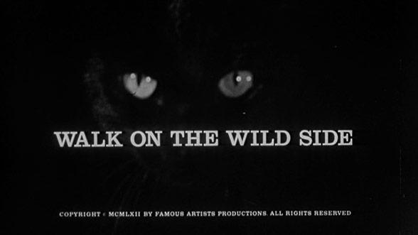 Walk On The Wild Side 1962 Art Of Title